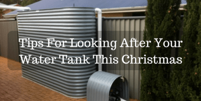 Tips For Looking After Your Water Tank This Christmas