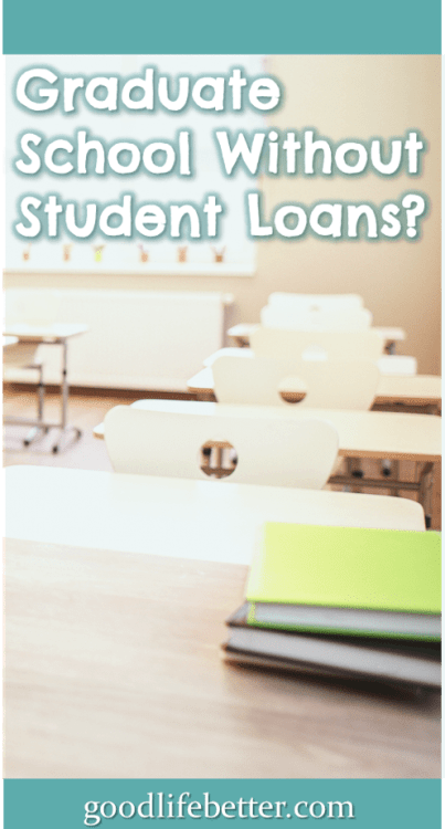 My advice? Exhaust all other options before taking out student loans for graduate school! #StudentLoans #GraduateSchool #GoodLifeBetter