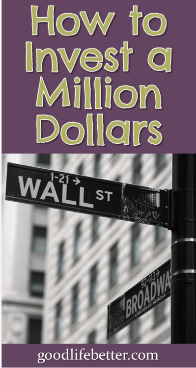 If you had a million dollars, how would you invest it? Here is my strategy! #Investing #IndexFunds #GoodLifeBetter