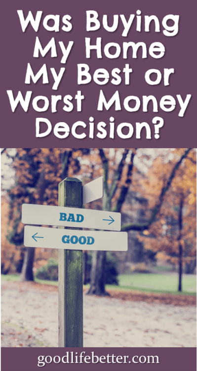 Buying a home is a big decision! Read about my ups and downs owning my condo! #HomeOwnership #RentOrBuy #GoodLifeBetter