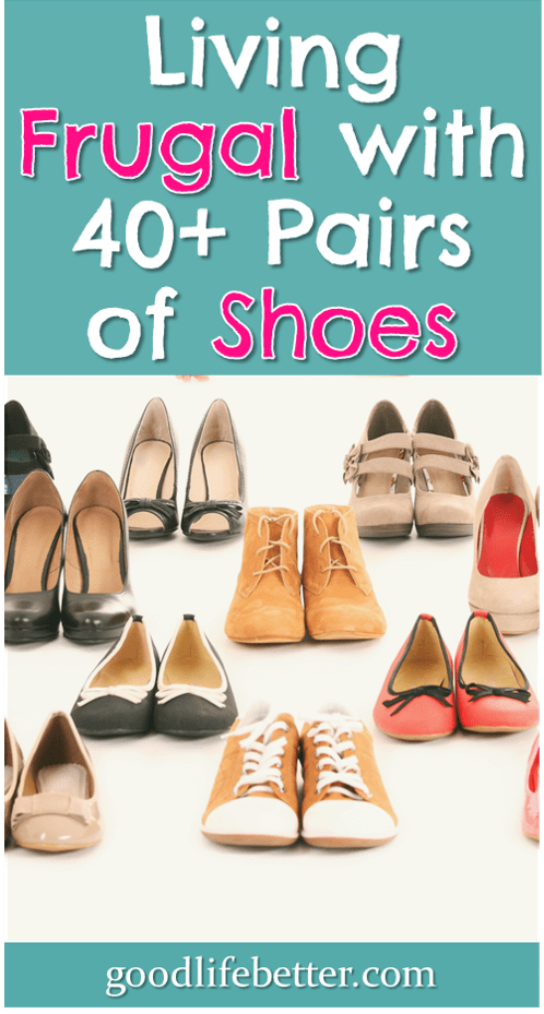 I\'m Living Frugal with 40+ Pairs of Shoes (Yes, Really!)
