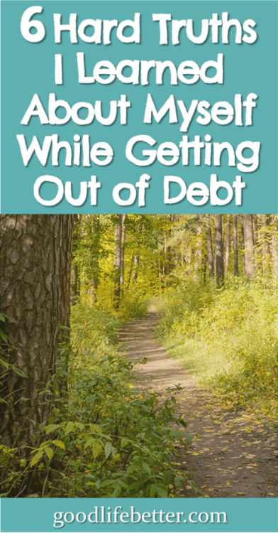 I learned a lot about myself while getting out of debt that are going to help me stay out of debt. #DebtFree #Budgeting #GoodLifeBetter
