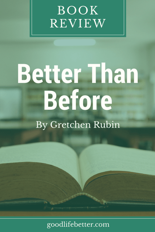 Gretchen Rubin has great advice is you want to change your habits.