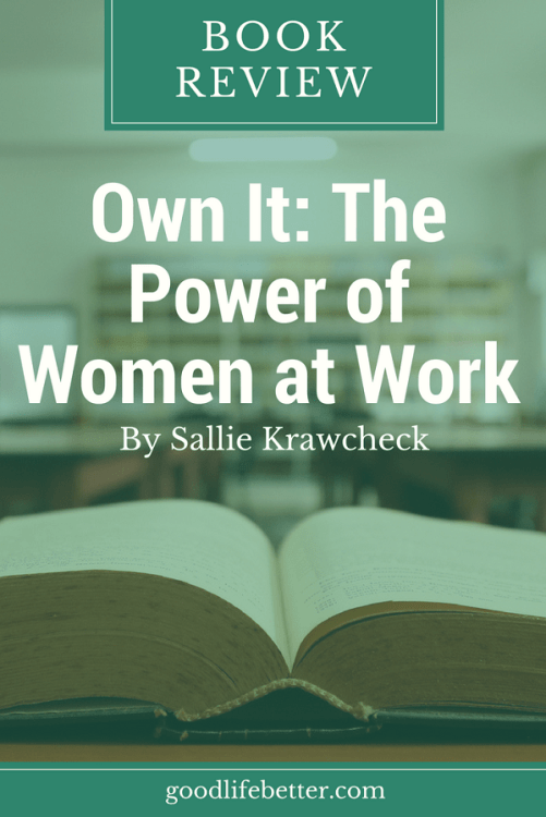 Women can and should embrace their power at work.