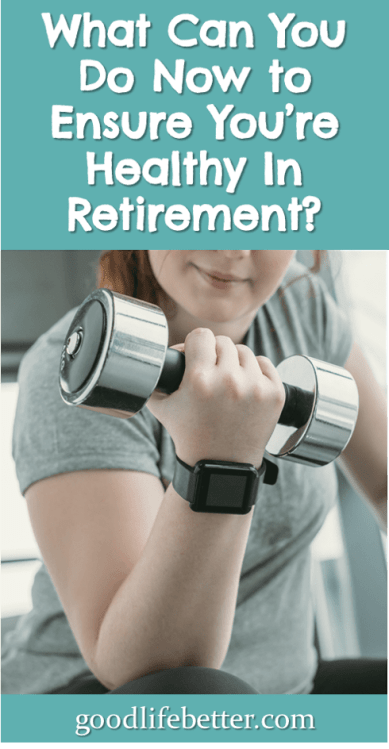 I am doing well planning for retirement when it comes to my money but not my health. Read about my plans to change that! #GettingHealthy #GoodLifeBetter