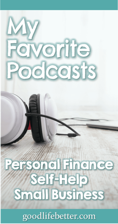 Podcasts are a great way to be more productive and learn new things. Looking for personal finance, self-help, or small business podcasts? Check out my suggestions #Podcasts #BestPodcasts #GoodLifeBetter