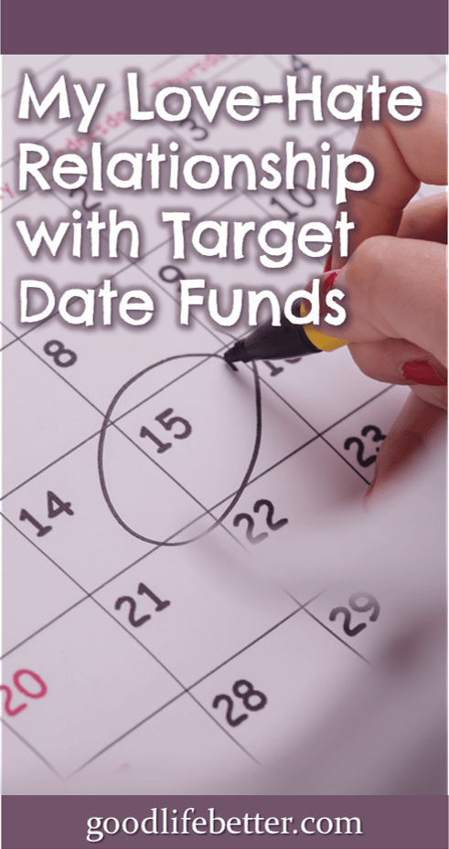 Target date funds are one option for how to invest your retirement savings but I don't think they are the best one if you are willing to do a little research into your options.  How do you invest your money?  #PlanningforRetirement #Retirement #Investing #GoodLifeBetter