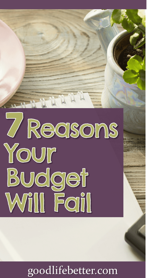7 Reasons Your Budget Will Fail