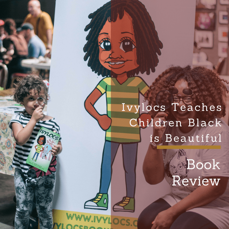 Ivylocs Teaches Children to See the Beauty of African American Culture