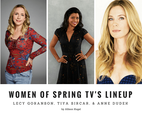 Lecy Goranson, Tiya Sircar, and Anne Dudek: Women of Spring TV's Lineup