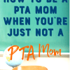 PTA Moms and volunteering at school isn't bad at all!