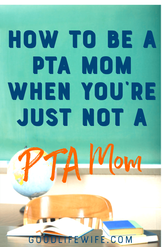 Learn how to be a PTA Mom and volunteer at school, even when you don't want to!