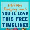 Make cooking a breeze with this free Thanksgiving Timeline!