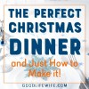 The perfect Christmas dinner! Get a menu, recipes for the main course and sides and free, printable timeline. Christmas dinner? Done!