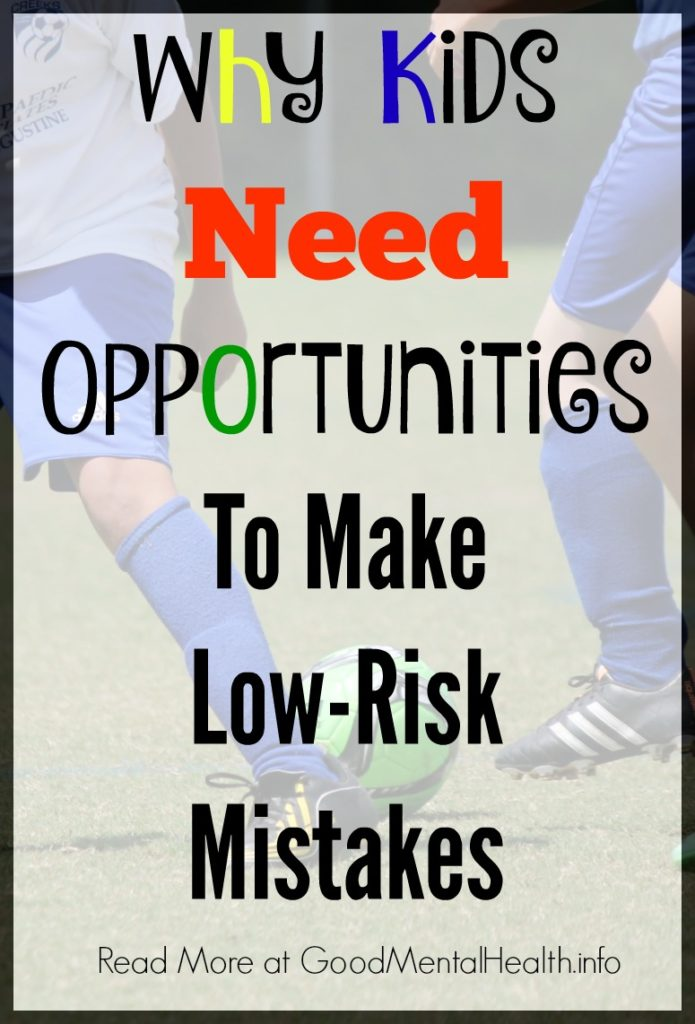 Why kids need opportunities to make more low-risk mistakes