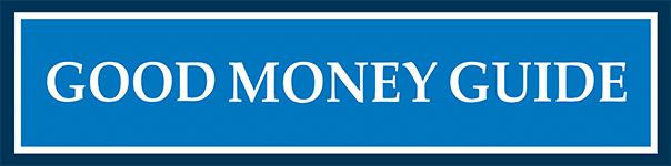 Good Money Guide