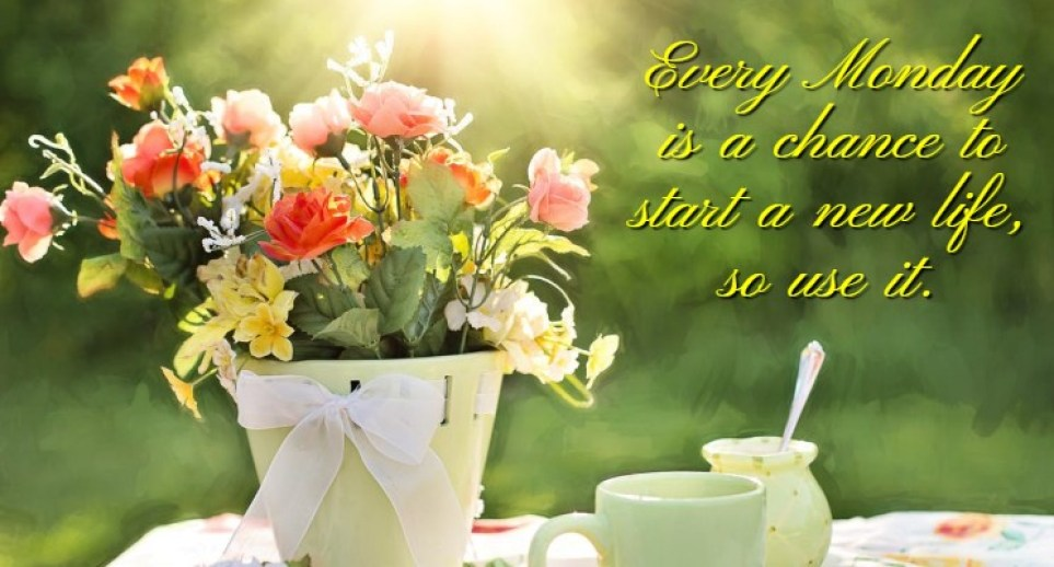 Happy Monday Quotes, Good Morning Monday Inspirational Quotes & Messages