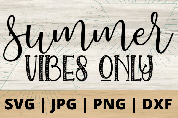 Summer is coming and with this FREE Summer Vibes Only SVG file for DIY projects you are going to stand out to the crowd with this adorable summer vibes file #freesvg #summervibes #cricut