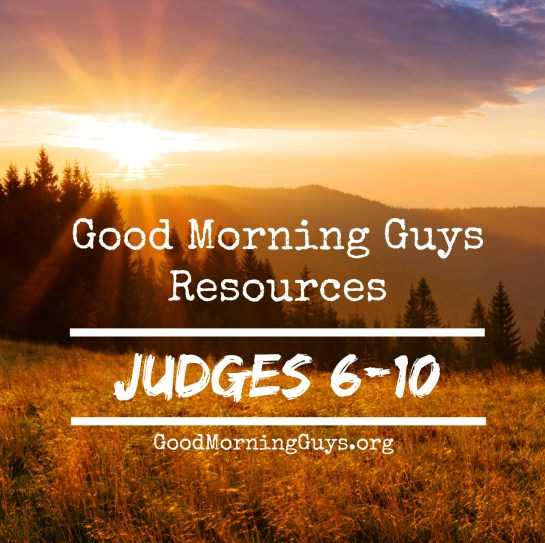 judges-6-10-resources-for-guys