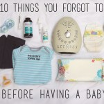 The 10 Things You Don't Want To Forget to Buy Before Having A Baby