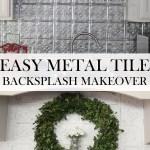 DIY Metal Tile BackSplash Re-DO