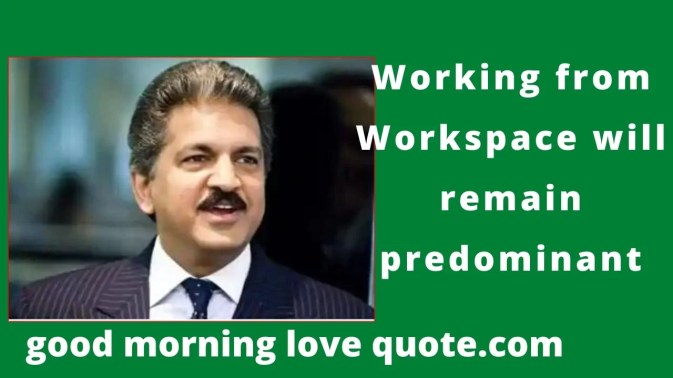 Best Motivational and Inspirational Anand Mahindra Quotes Image 15