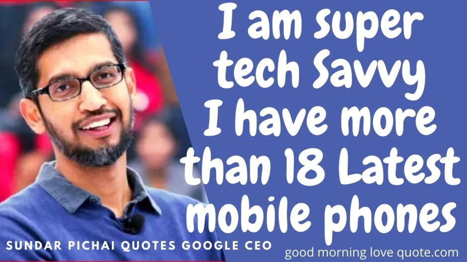 Best Motivational Sundar Pichai Quotes on Life Image 3