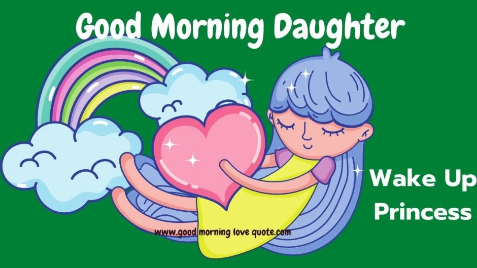 Good Morning Daughter Quotes