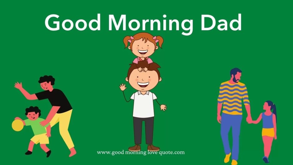 Good Morning Wishes For father