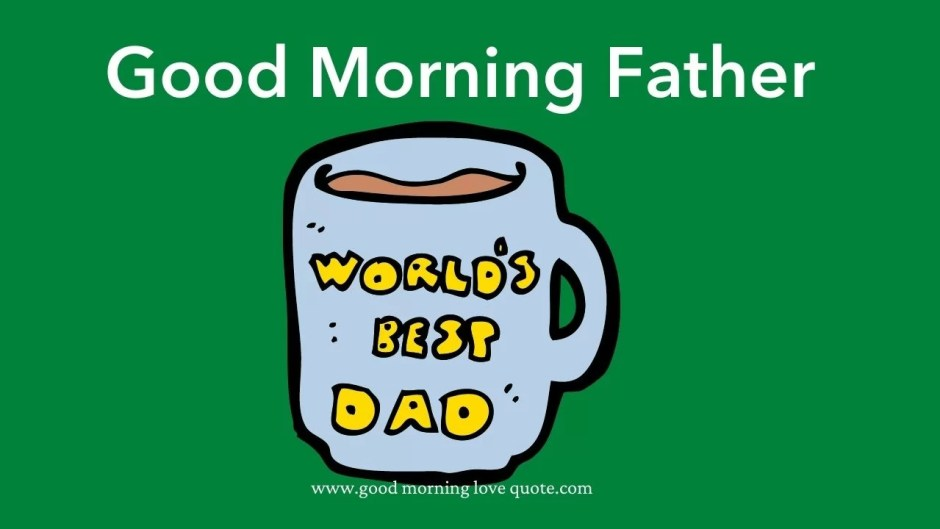 Good Morning Messages For Father