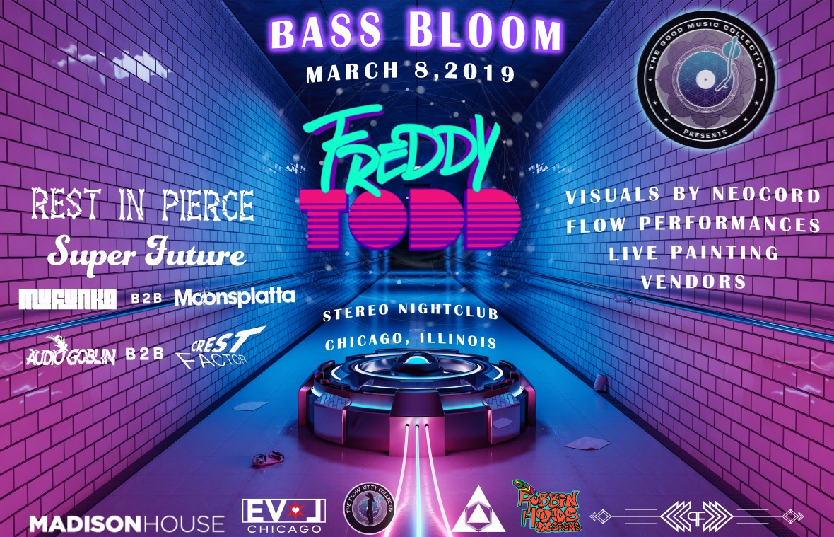 The Good Music Collectiv Presents: Bass Bloom ft. Freddy Todd, Rest in Pierce, Super Future, Mufunka, Moonsplatta, Audio Goblin, and Crest Factor