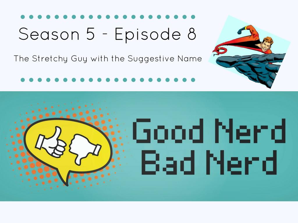 Good Nerd Bad Nerd Season 5 Episode 8 | Good Nerd, Bad Nerd
