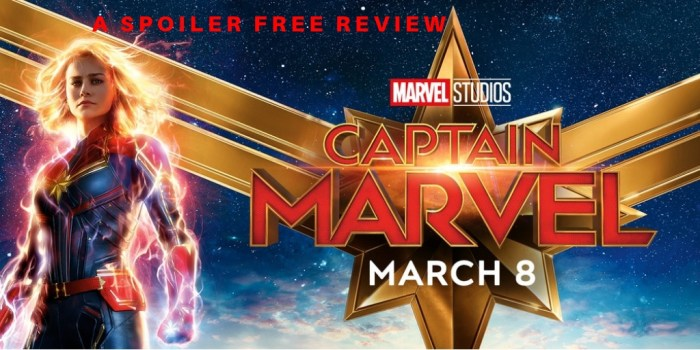 Captain Marvel Spoiler Free Review