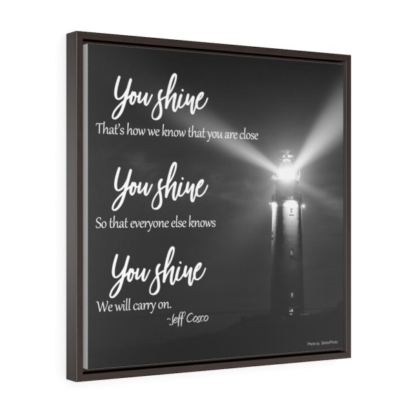 You Shine Square Framed