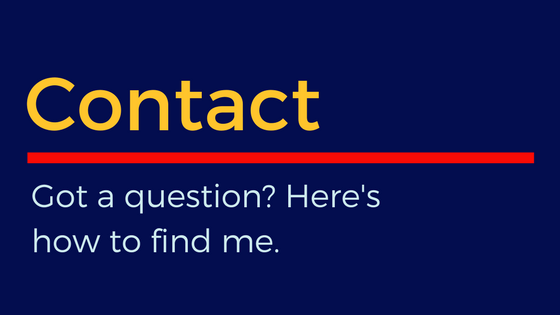 Contact: Got a question? Here's how to find me