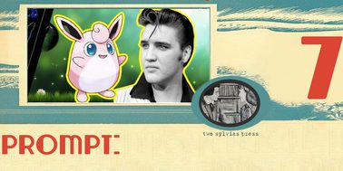 Elvis writing prompt from Two Sylvias Press