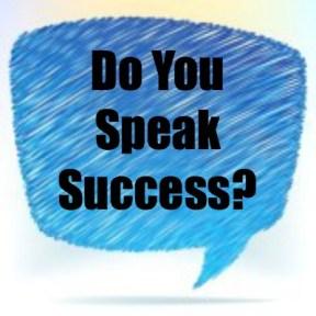 Speak the Language of Success