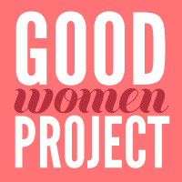 goodwomenproject