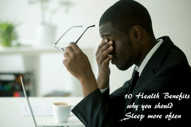 10 Health Benefits of why you should Sleep more often