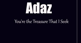 Adaz - You're the Treasure That I Seek