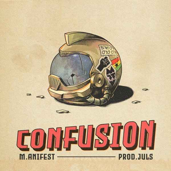 "M.anifest – ""Confusion"" (Prod. Juls)"
