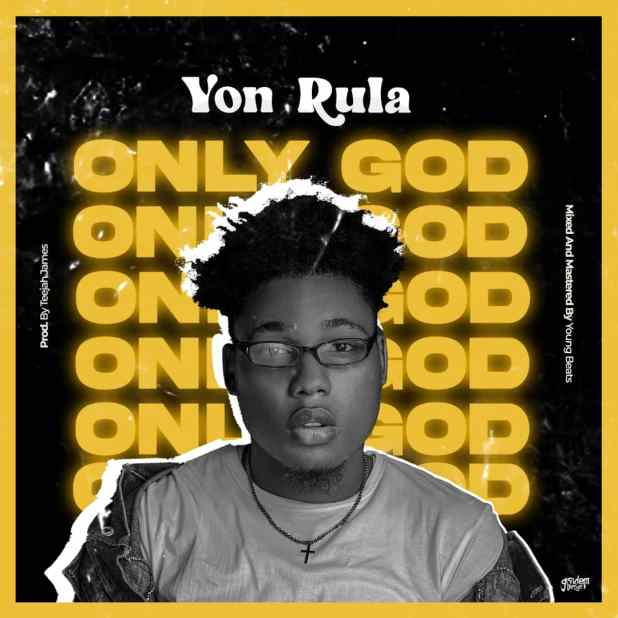 Yon Rula - Only God download