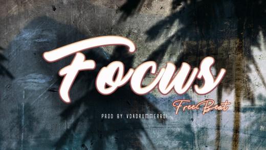 Freebeat: Focus - Cuppy x Peruzzi Type Beat (Prod. vdadrummerboi)