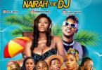 Mixtape Nairah The DJ – Summer Vibes Mix download