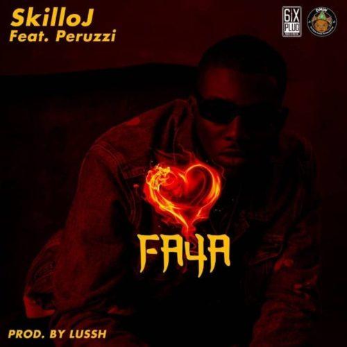 Skillo J ft. Peruzzi – Faya download