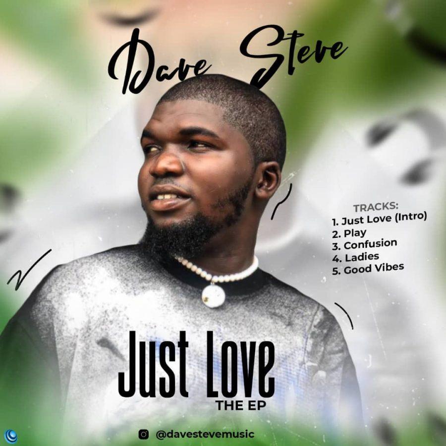 EP: Dave Steve - Just Love download