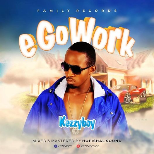 Kezzyboy - E Go Work download