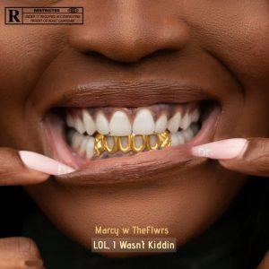 Marcy W Theflrws - Lol I Wasn't Kidding download