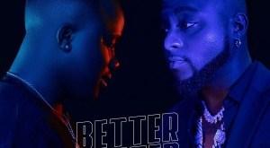 Jamo Pyper ft. Davido – Better Better (Remix) download