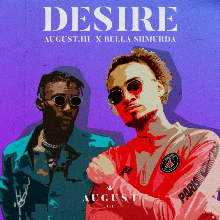 August.III x Bella Shmurda – Desire download